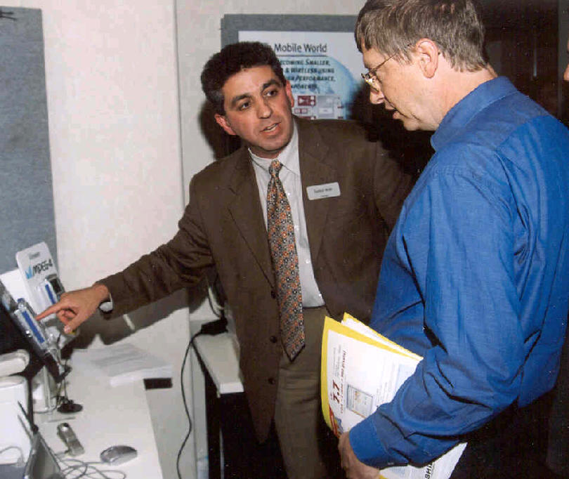 Farhad Mafie with Bill Gates at Comdex 2000 (Las Vegas) Discussing MPEG-4 Applications for Mobile Devices.